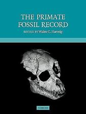 ~THE PRIMATE FOSSIL RECORD (SOFTBOUND, 2008)  NEW!~