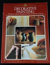 Decorative Painting by Home Decorating Institute Staff (1994, Paperback)