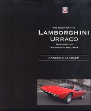 The Book of the Lamborghini Urraco Silhouette Jalpa - excellent book - brand new