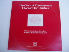 THE GLORY OF CONTEMPORARY CHORUSES FOR CHILDREN - LP