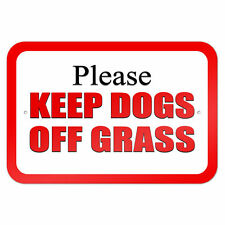 "Please Keep Dogs off Grass Red 9"" x 6"" Metal Sign"