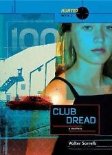 Club Dread (Hunted: Book Two)