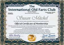 Over The Hil / Old Farts Club MembershipCertificate A4 130gms Matt Photo paper)