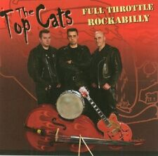 TOPCATS Full Throttle Rockabilly CD - Rock 'n' Roll - Top Cats - NEW
