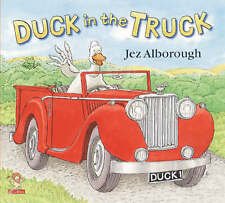 Duck in the Truck by Jez Alborough (Paperback, 2000)