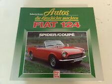FIAT 124   Autos die Geschichte machten  Spider / Coupe * Pininfarina Spider