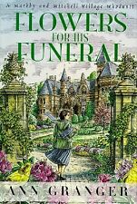 Flowers for His Funeral: A Markby and Mitchell Village Whodunit
