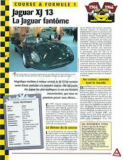 Jaguar XJ 13 Course & Formule 1 1966 Great Britain UK Car Auto FICHE FRANCE