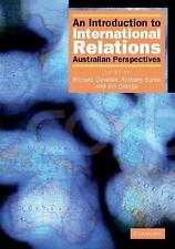 An Introduction to International Relations : Australian Perspectives by...