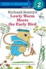 NEW - Richard Scarry's Lowly Worm Meets the Early Bird by Scarry, Richard