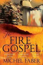 Le feu évangile par michel faber (paperback, 2009) nouveau livre