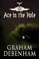 Ace in the Hole by Debenham, Graham