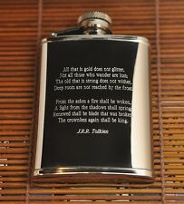 JRR Tolkien All That Is Gold Does Not Glitter Poem on Stainless Steel Hip Flask