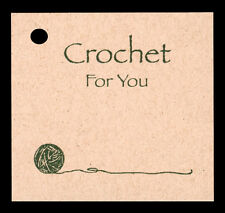 50 CROCHET FOR YOU HANG TAGS PERSONALIZE YOUR ITEMS~KRAFT CARDSTOCK VENDORS SELL