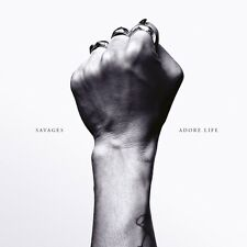 Savages - Adore Life (2016) CD Album - Brand new