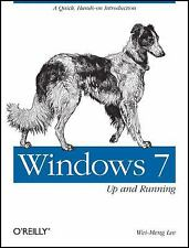 Windows 7: Up and Running: A quick, hands-on introduction (Animal Guid-ExLibrary