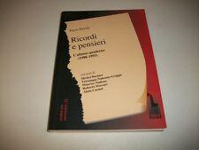 PIERRE NAVILLE:RICORDI E PENSIERI.ULTIMO QUADERNO 1988/1993.MASSARI 2010 cNUOVO!