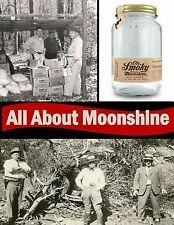 All about Moonshine by National Park National Park Service (2014, Paperback)