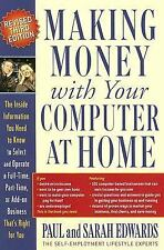 Making Money with Your Computer at Home by Paul Edwards and Sarah Edwards...
