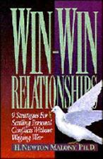 Win-Win Relationships: 9 Strategies for Settling Personal Conflicts Without Wagi