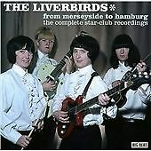The Liverbirds - From Merseyside To Hamburg: The Complete Star-Club Recordings (