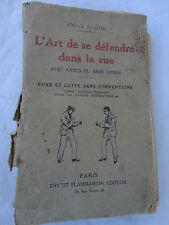 L'Art de se défendre dans la rue avec armes ou sans armes