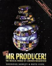 Hey, Mr. Producer! : The Musical World of Cameron Mackintosh by Ruth Leon and...