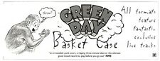 "14/1/95PGN23 SINGLE ADVERT 4X11"" GREEN DAY : BASKET CASE"