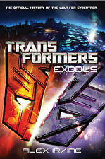 Exodus: The Official History of the War for Cybertron (Transformers (Del Rey)),