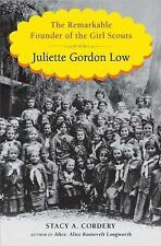 Juliette Gordon Low: The Remarkable Founder of the Girl Scouts - Acceptable - Co