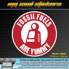 Fossil Fuels Are Yummy 10cm Vinyl Sticker Decal, 4X4 Ute Car funny vintage