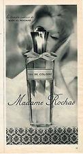 PUBLICITE ADVERTISING  1963   MADAME  ROCHAS  parfum eau de Cologne