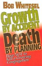 Growth by Accident, Death by Planning : How Not to Kill a Growing...