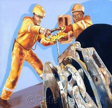 "NEW PETE DAVIES ORIGINAL ""Checking the Anchor Brake"" North Sea Oil Rig PAINTING"