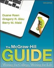 The Mcgraw-Hill Guide Writing For College Writing For Life by Duane Roen