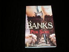 L A Banks : Les arcanes de la lune rouge : Pur sang