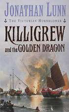 Killigrew and the Golden Dragon by Jonathan Lunn (Paperback, 2001)