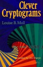 NEW - Clever Cryptograms by Louise B. Moll; Jim Sharpe