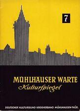 Mühlhäuser Warte, Kulturspiegel, 10. Jahrgang 1962,Heft 7 = Mühlhausen = Chronik