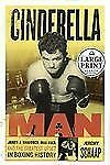 Cinderella Man: James J. Braddock, Max Baer and the Greatest Upset in -ExLibrary