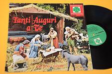 CORO DI VOCI BIANCHE LP TANTI AUGURI A TE ORIG ITALY 1973 EX