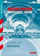 Klaus Hinz - Rechtslehre. Abitur-Wissen Wirtschaft/Recht.