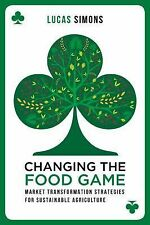 2014-11-13, Changing the Food Game: Market Transformation Strategies for Sustain