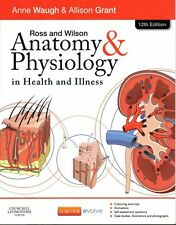 Ross and Wilson Anatomy and Physiology in Health and Illness 9780702053252