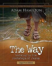 The Way [Large Print]: Walking in the Footsteps of Jesus