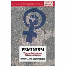 Feminism: Transmissions and Retransmissions Theory in the World