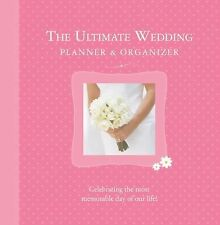 The Ultimate Wedding Planner and Organizer by Alex A. Lluch and Elizabeth...