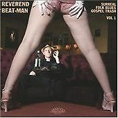 REVEREND BEAT-MAN, SURREAL FOLK BLUES GOSPEL TRASH 1, 12 T CD FROM 2007, (MINT)