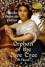 Orphan of the Olive Tree by Mirella Sichirollo Patzer (2013, Paperback, Large...