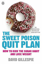 NEW! The Sweet Poison Quit Plan by David Gillespie (Paperback, 2013)